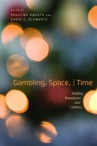 Gambling, Space, and Time